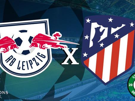 Atlético e Leipzig se enfrentam por uma vaga nas semis da UCL