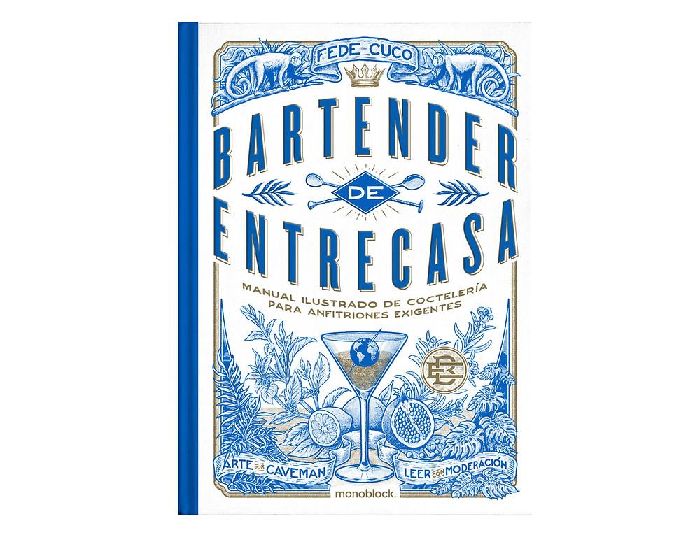 libro de Federico Cuco Bartender de entrecasa