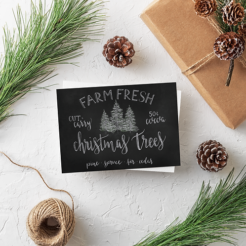 Farm Fresh Christmas Trees Chalk Card