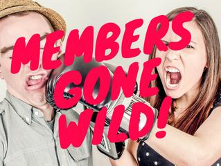 Members Gone Wild