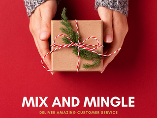 Mix and Mingle and Deliver Amazing Customer Service