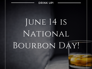 June 14th is National Bourbon Day!