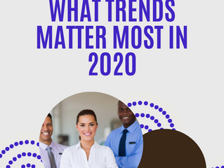 What Trends Matter Most in 2020