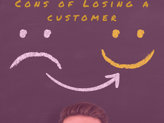 The Pros and Cons of Losing a Customer