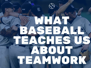 What Baseball Teaches us about Teamwork