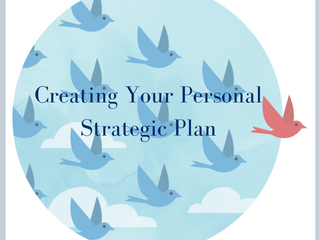Creating Your Personal Strategic Plan