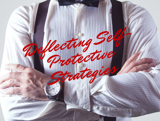 How to Deflect Self-Protective Strategies