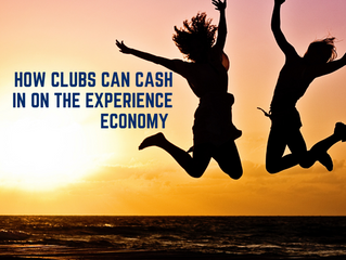 How Clubs Can Cash in on the Experience Economy