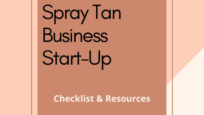Spray Tan Business Start-Up Checklist