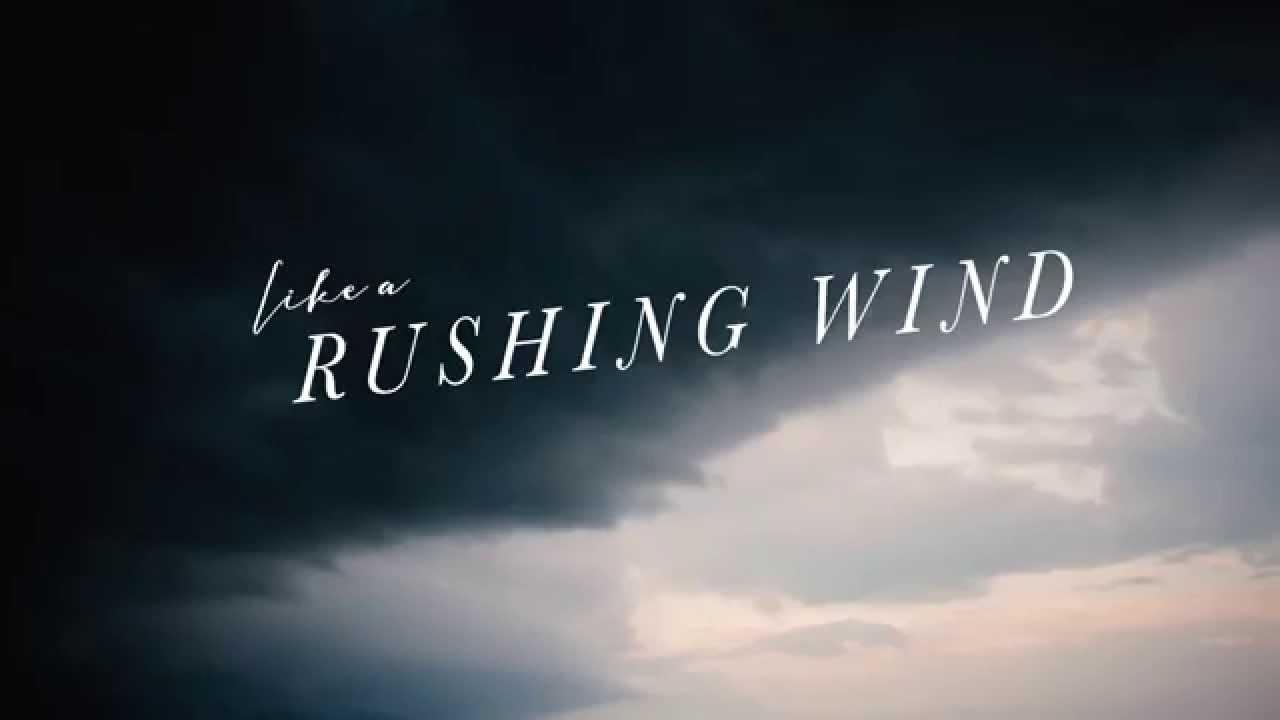 like a rushing wind