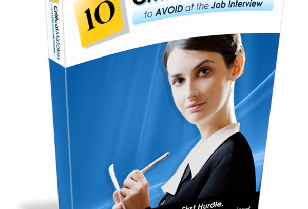 10 Critical Mistakes to Avoid at the Job Interview eBook + 5 Articles