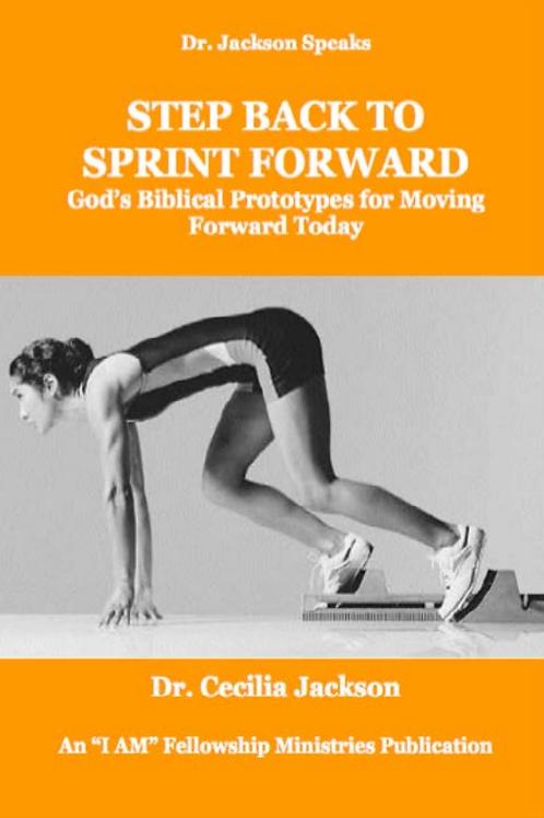 Step Back to Sprint Forward eBook - Dr. Cecilia Jackson