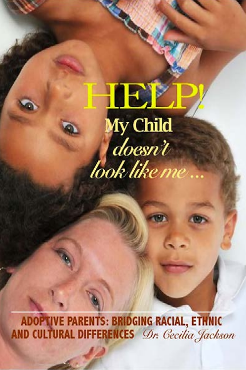 Help! My Child Doesn't Look Like Me eBook - Dr. Cecilia Jackson