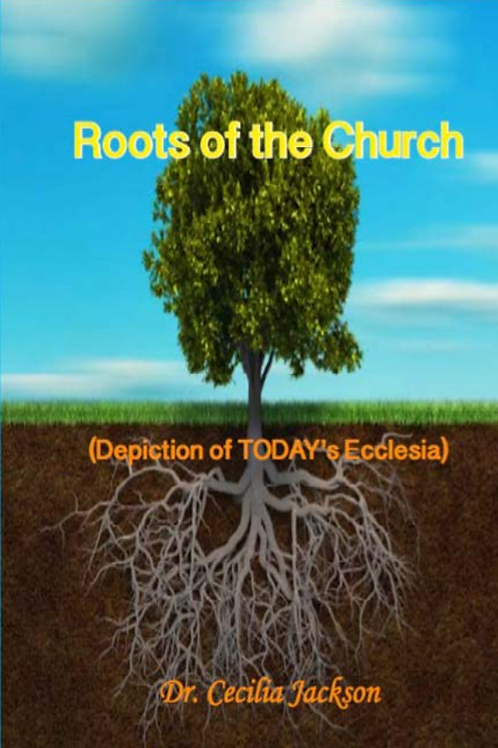 Roots of the Church eBook - Dr. Cecilia Jackson