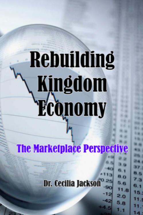 Rebuilding Kingdom Economy eBook - Dr. Cecilia Jackson