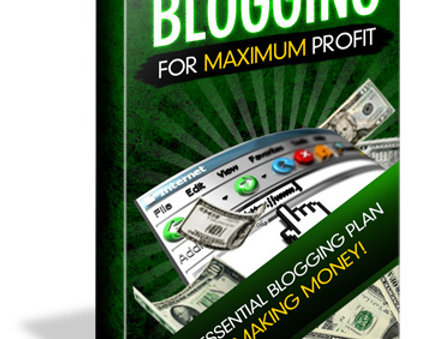 Blogging for Maximum Profit