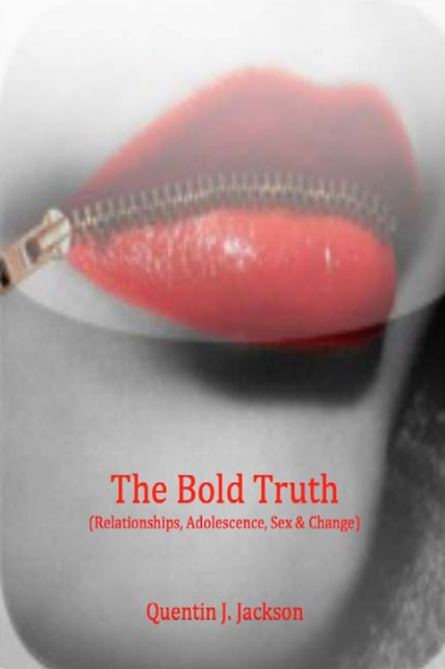 The Bold Truth eBook - Quentin Jackson
