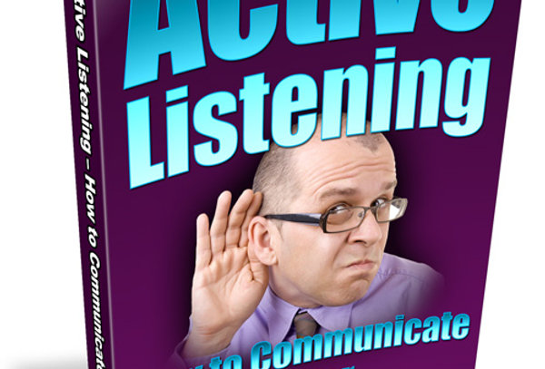 Active Listening - How to Communicate Better