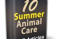 10 Summer Animal Care PLR Articles
