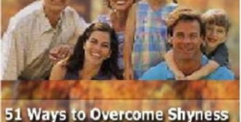 51 Ways to Overcome Shyness & Low Self Esteem