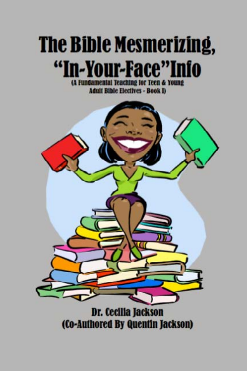 """The Bible Mesmerizing, """"In-Your-Face"""" Info eBook"""