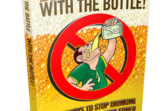 Beat the Battle with the Bottle eBook + 3 Articles