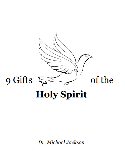 9 Gifts of the Holy Spirit eBook - Dr. Michael Jackson