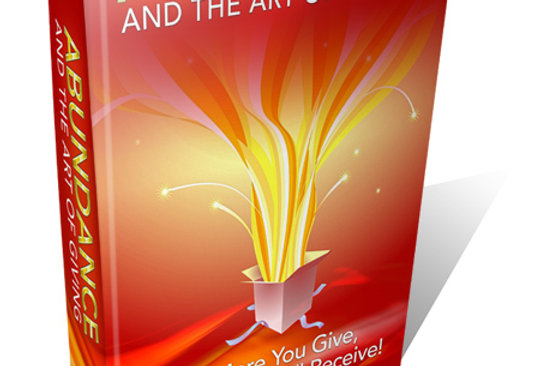 Abundance and the Art of Giving eBook + Article & More