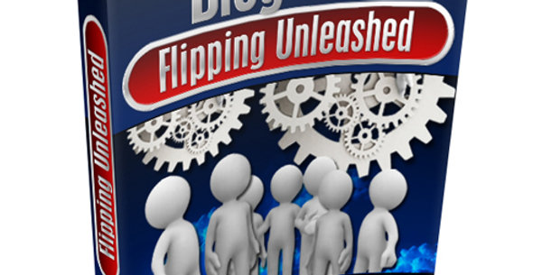 Blog Flipping Unleashed