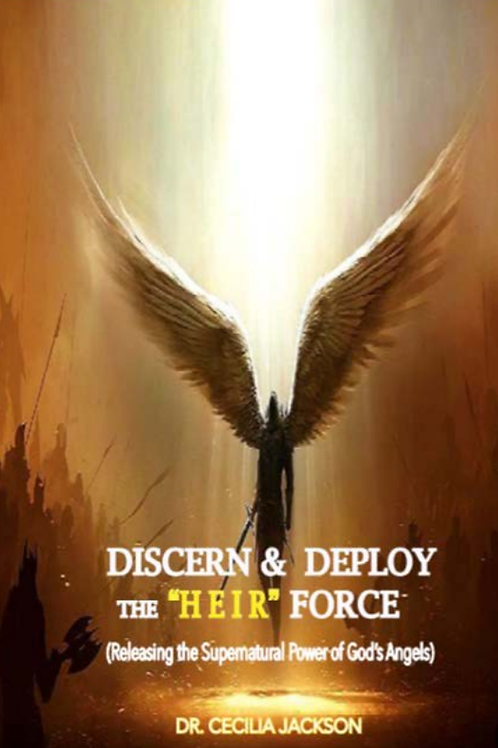 "Discern Deploy The ""HEIR"" Force eBook - Dr. Cecilia Jackson"