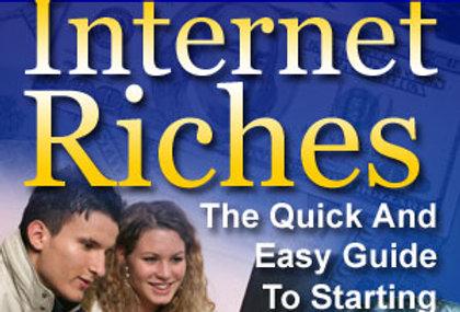 Beginners Guide to Internet Riches + 101 Profit Ideas