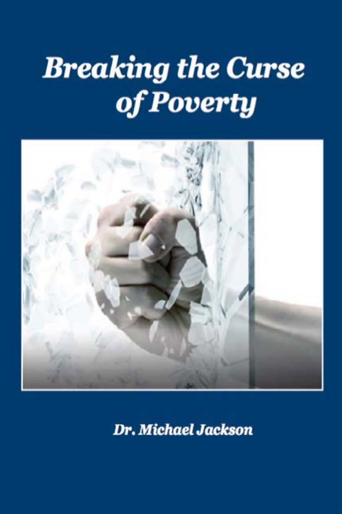 Breaking The Curse of Poverty eBook - Dr. Michael Jackson