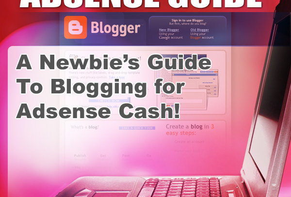 Blogger AdSense Guide