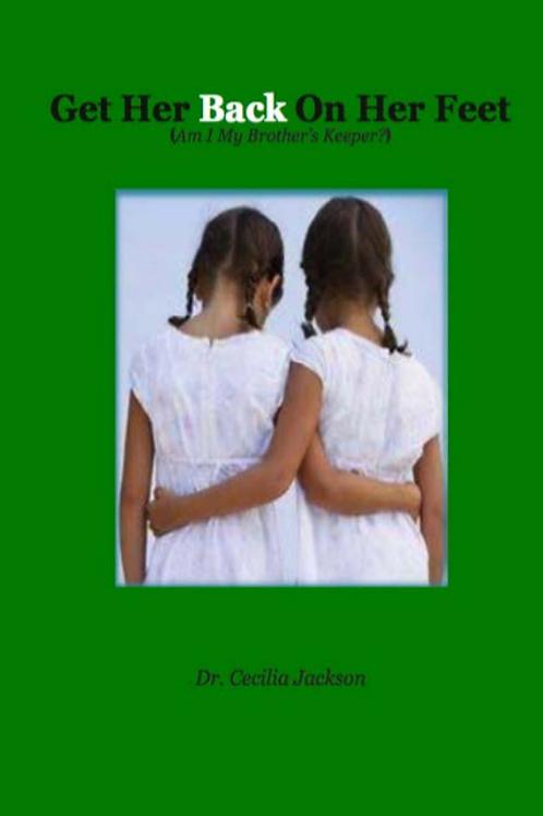 Get Her Back on Her Feet eBook - Dr. Cecilia Jackson