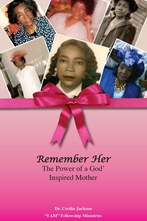 Remember Her eBook - Dr. Cecilia Jackson