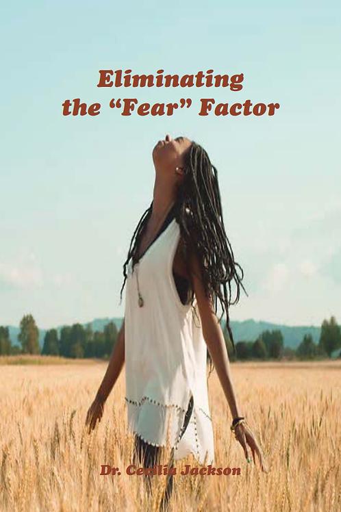 Eliminating the Fear Factor eBook - Dr. Cecilia Jackson