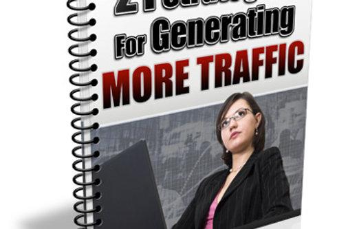 21 Strategies for Generating More Traffic