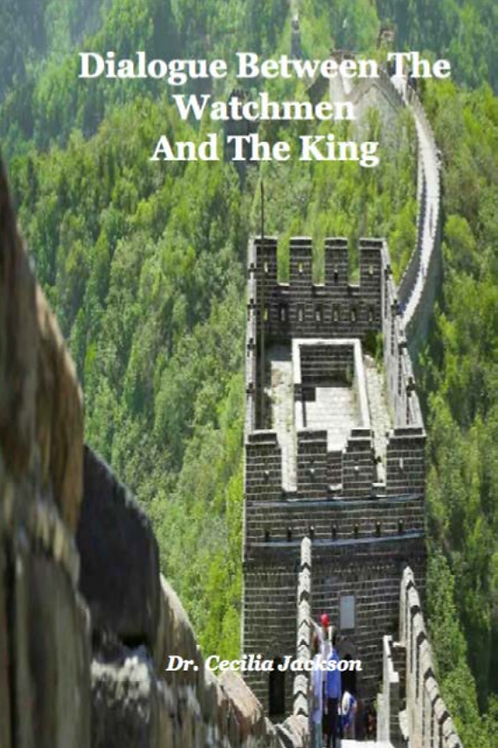 Dialogue Between the Watchman and the King eBook
