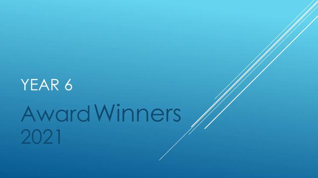 Year 6 Award Winners 2021