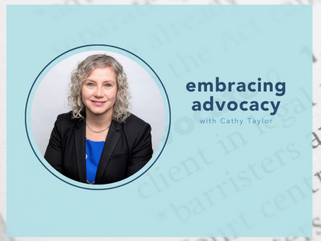 embracing advocacy with Cathy Taylor