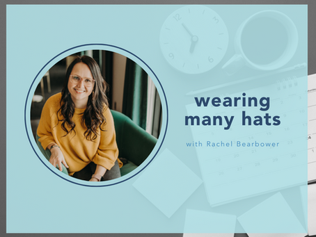 Wearing many hats with Rachel Bearbower