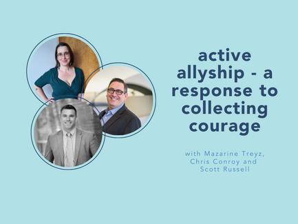 active allyship with Mazarine Treyz, Chris Conroy, and Scott Russell