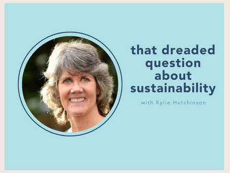 the dreaded question about sustainability with Kylie Hutchinson