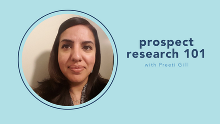 prospect research 101 with Preeti Gill