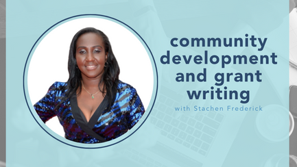 Community building and grant writing with Stachen Frederick