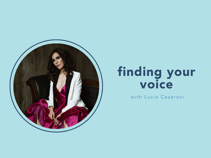 Finding your voice with Lucia Cesaroni