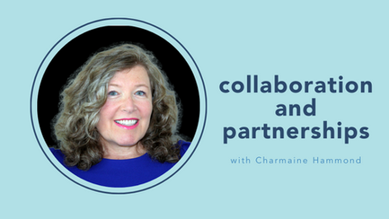 Collaboration and Partnerships with Charmaine Hammond