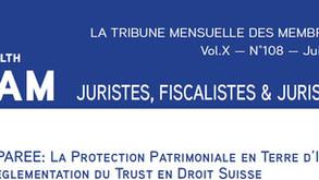 La Protection Patrimoniale en Terre d'Islam et Projet de Règlementation du Trust en droit Suisse