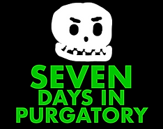 7days in Purgatory.png