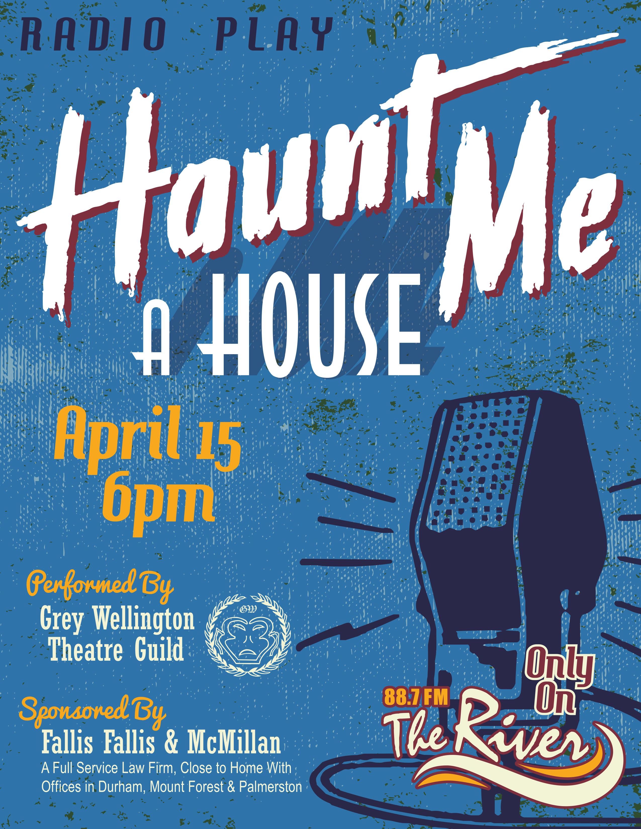 Radio Play Haunt Me A House